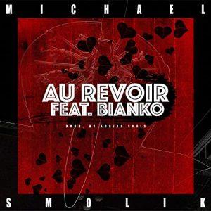 Au Revoir - Single von Michael Smolik